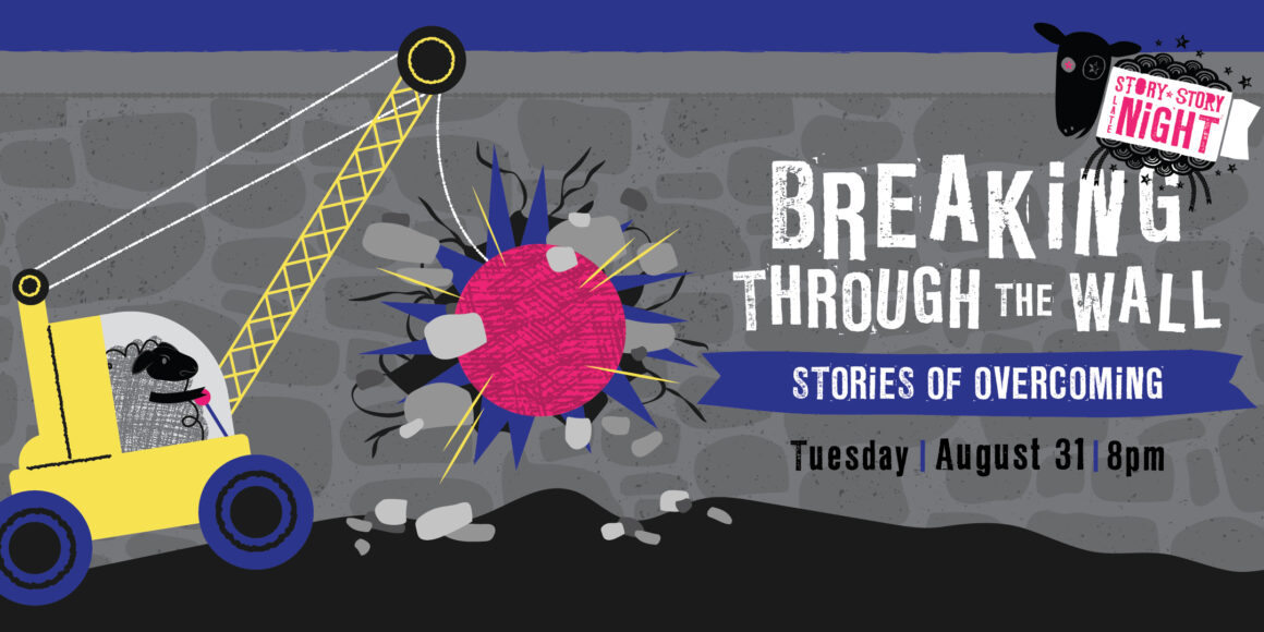 Theme of show is Breaking Through the Wall: Stories of Overcoming